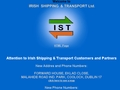 Irish Shipping & Transport Ltd.
